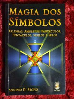 magia dos simbolos, talismãs, amuletos, pentáculos, pantáculos, sigilos e selos